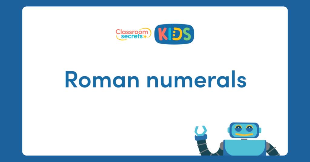Roman Numerals Explanation Video