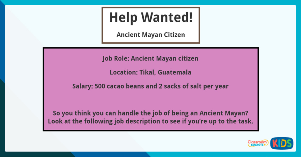 Year 3 Reading Comprehension Help Wanted Ancient Mayan Citizen