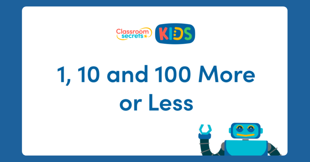 Year 3 Find 1, 10 and 100 More or Less Activity