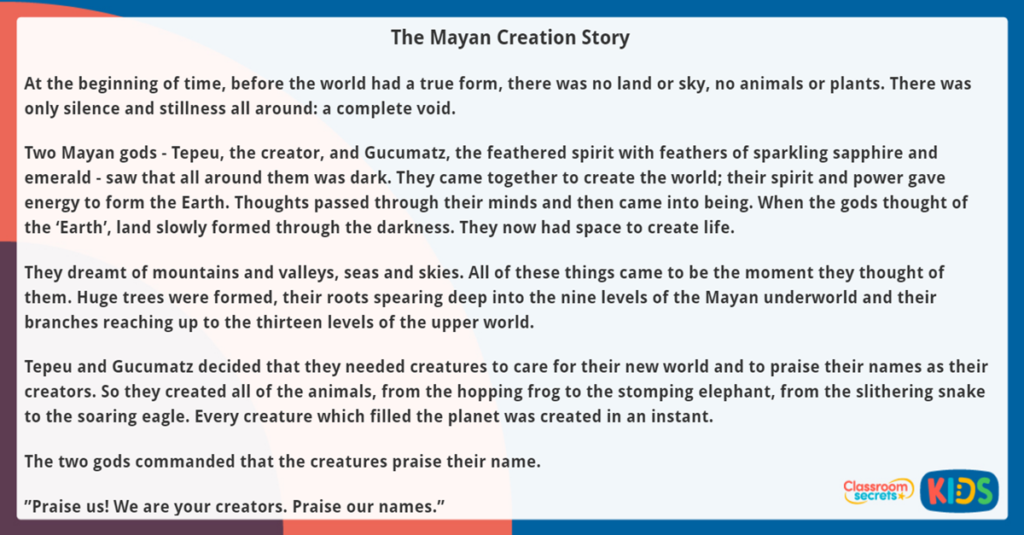 Year 5 Reading Comprehension The Mayan Creation Story
