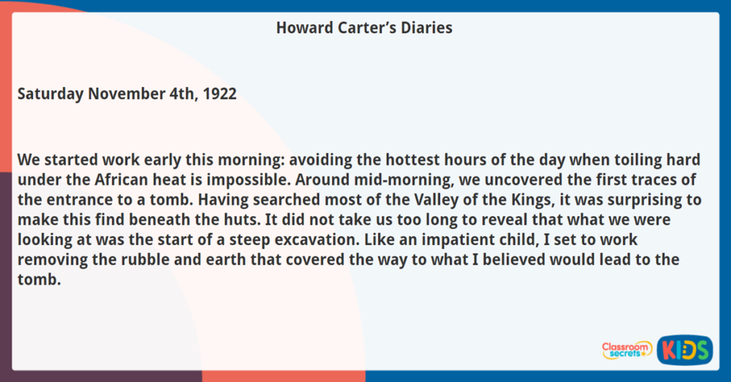 Year 6 Reading Comprehension Howard Carter's Diaries