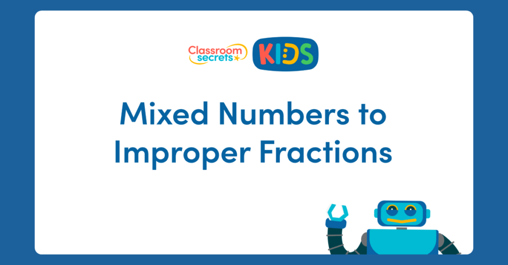 Year 5 Mixed Numbers to Improper Fractions Video