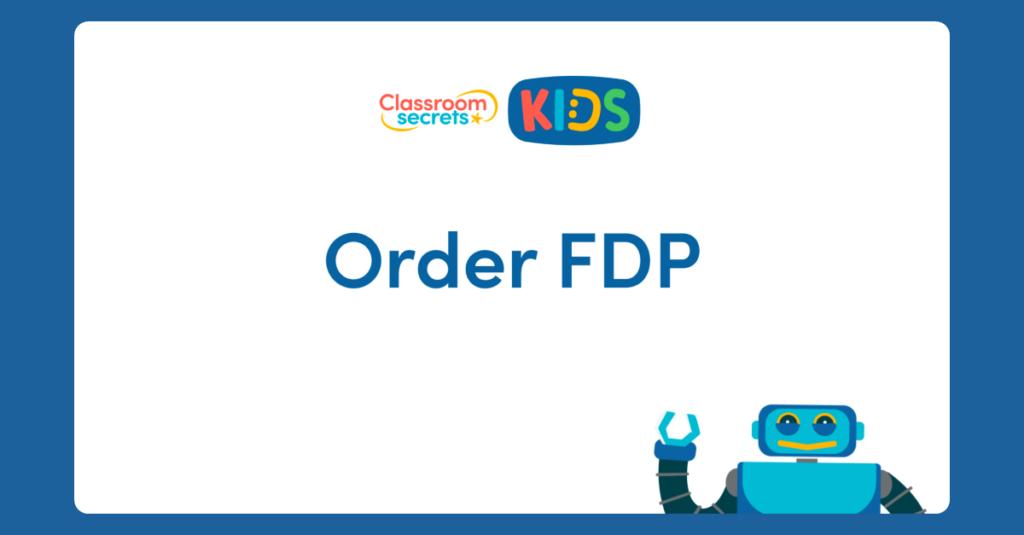 Year 6 Order FDP Video
