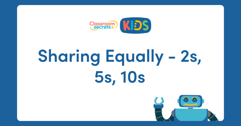 Year 1 Sharing Equally 2s, 5s and 10s Video Tutorial