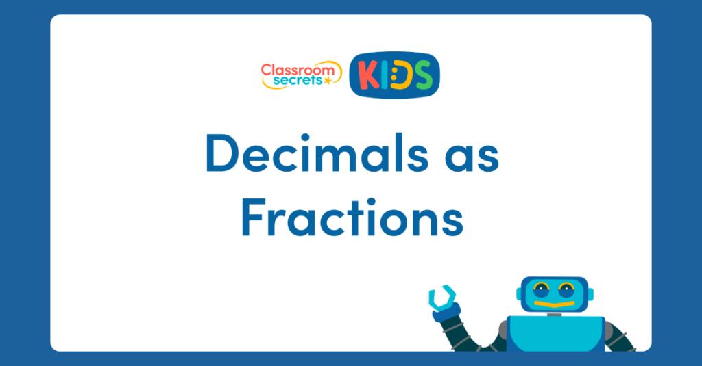 Decimals as Fractions Activity