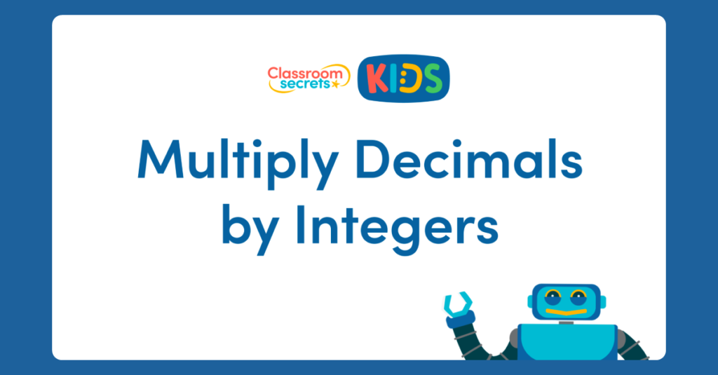 Multiply Decimals by Integers Activity