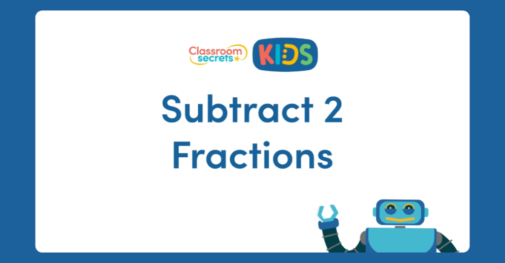 Subtract 2 Fractions Video