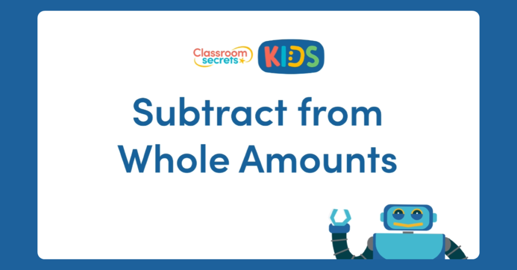 Year 4 Subtract from Whole Amounts Activity