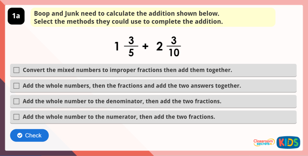 Add Mixed Numbers Reasoning Practice