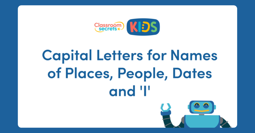 Capital Letters for Names of Places, People, Dates and 'I' Video Tutorial