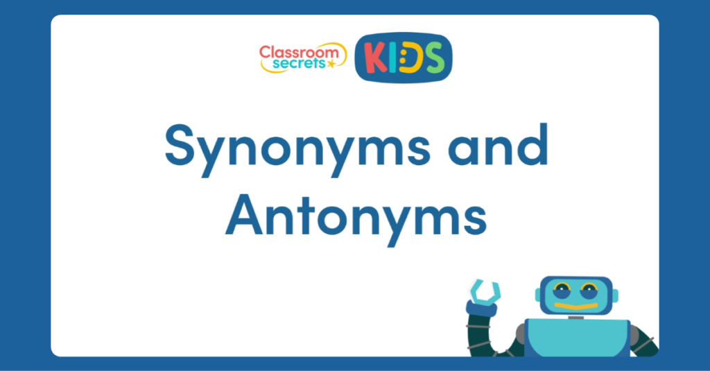 Synonyms and Antonyms Video