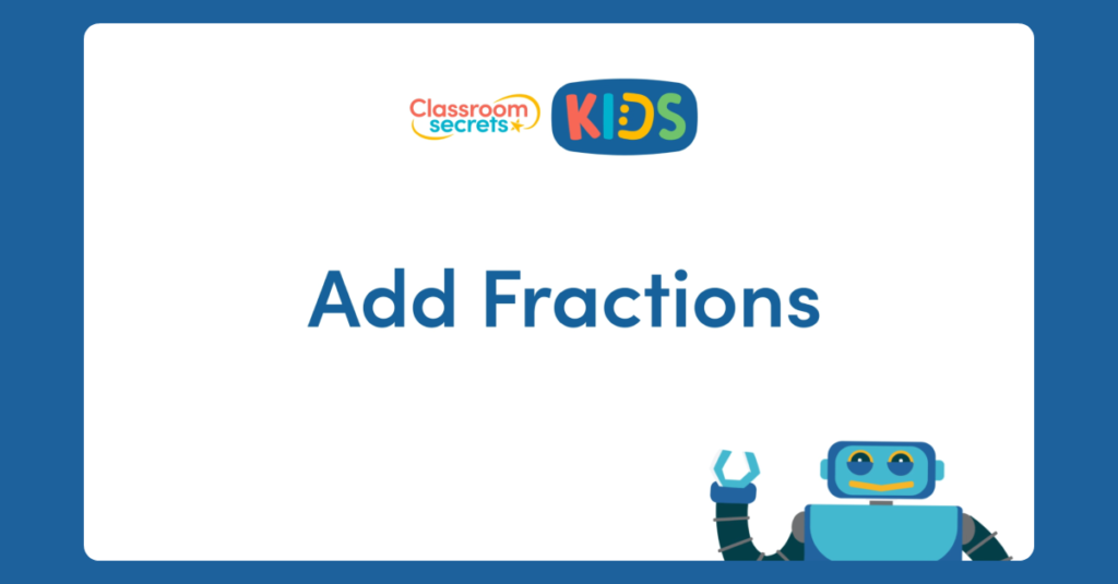 Year 3 Add Fractions Activity