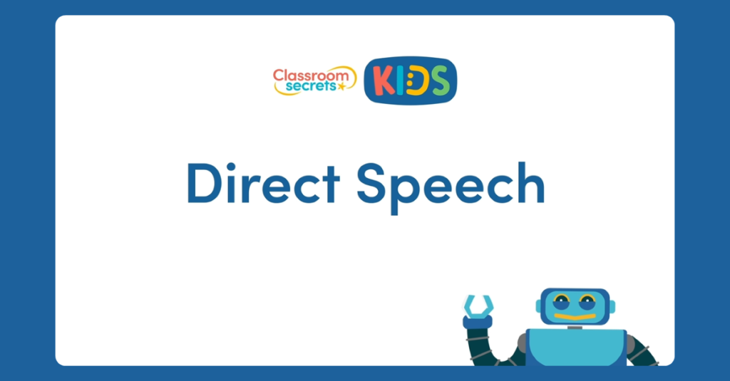Year 3 and 4 Direct Speech Video