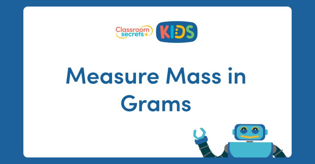 Measure Mass in Grams Video