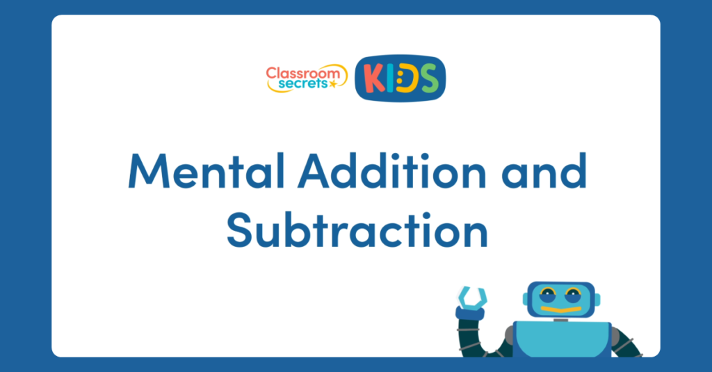 Year 5 Mental Addition and Subtraction Video