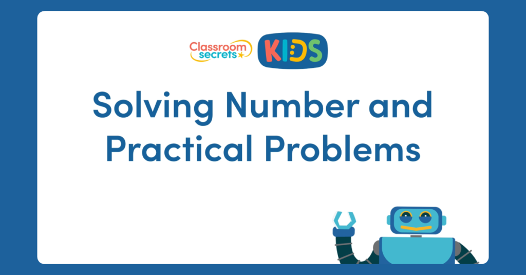 Solving Number and Practical Problems Video
