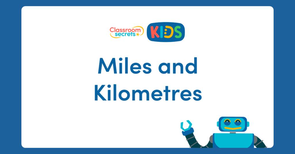 Year 6 Miles and Kilometres Video
