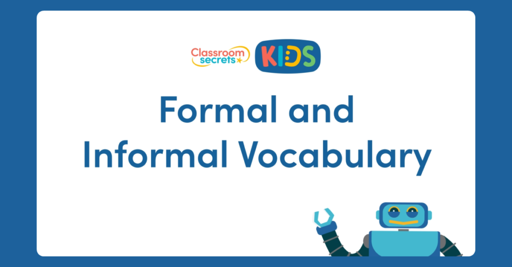 Year 6 Formal and Informal Vocabulary Video