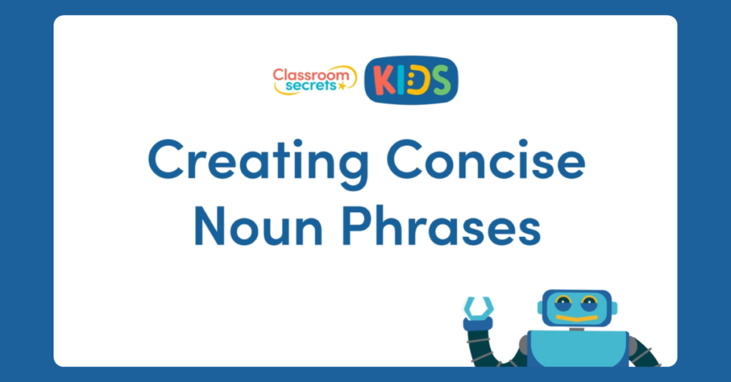 Year 5 Concise Noun Phrases Video