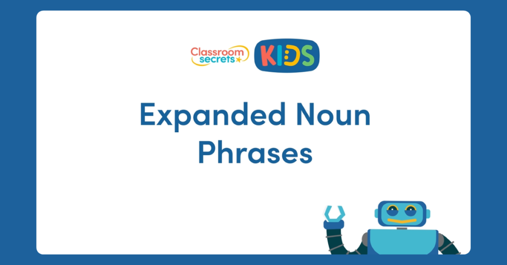 Year 4 Expanding Noun Phrases