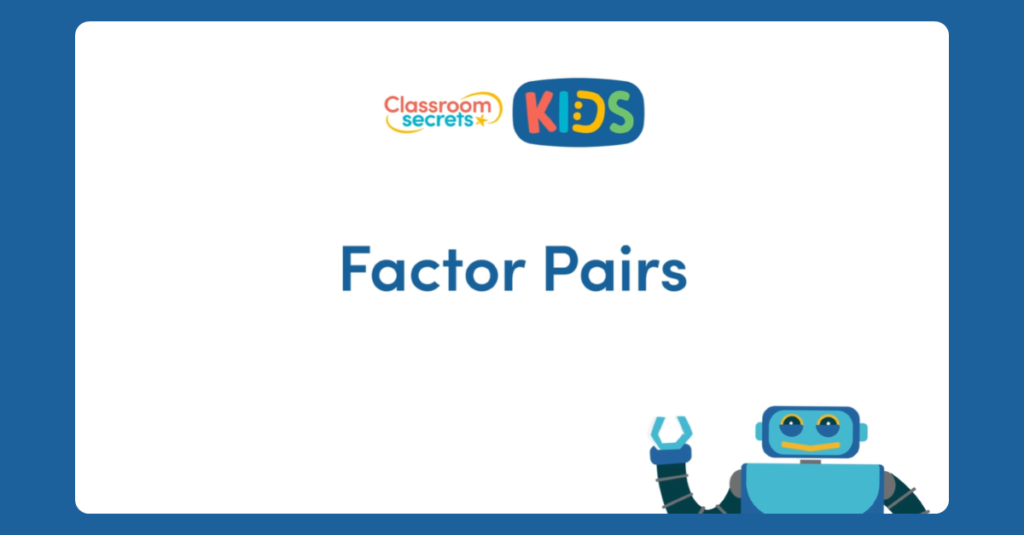 Year 4 Factor Pairs Video