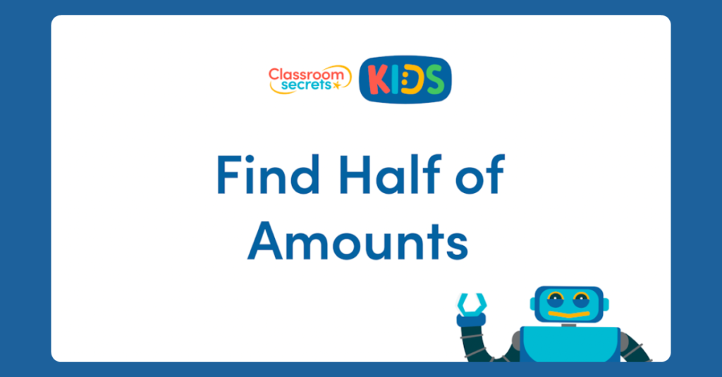 Year 1 Find Half of Amounts Video