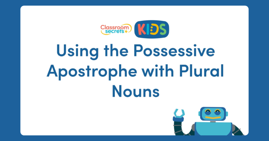 Year 4 Possessive Apostrophes with Plurals Video