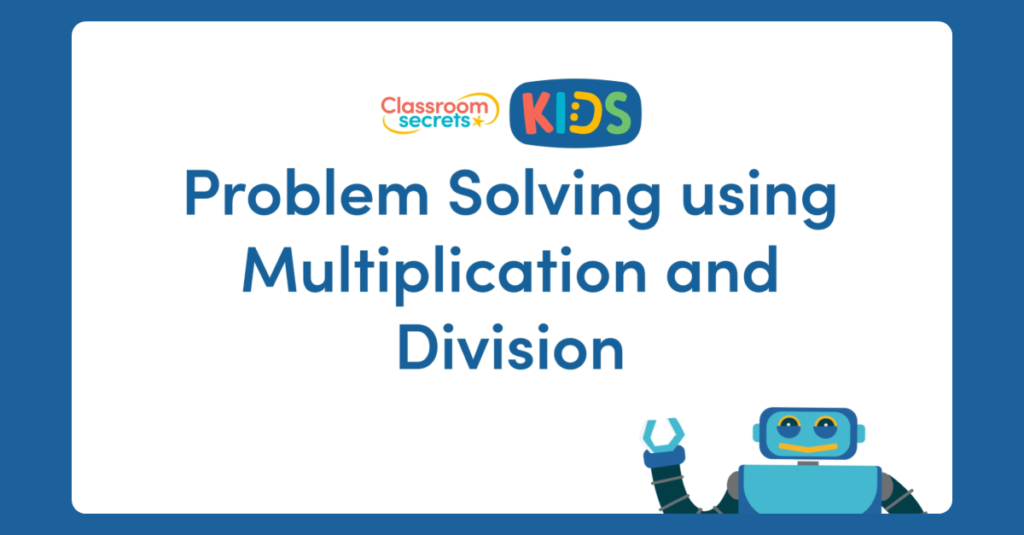 Year 2 Multiplying and Divididing to Solve Problems