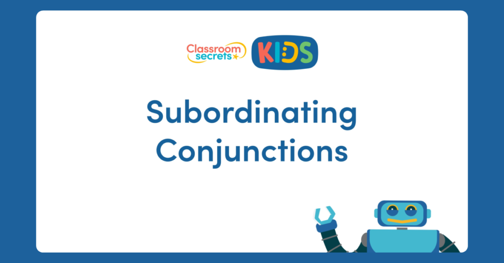 Year 2 Subordinating Conjunctions Video Tutorial