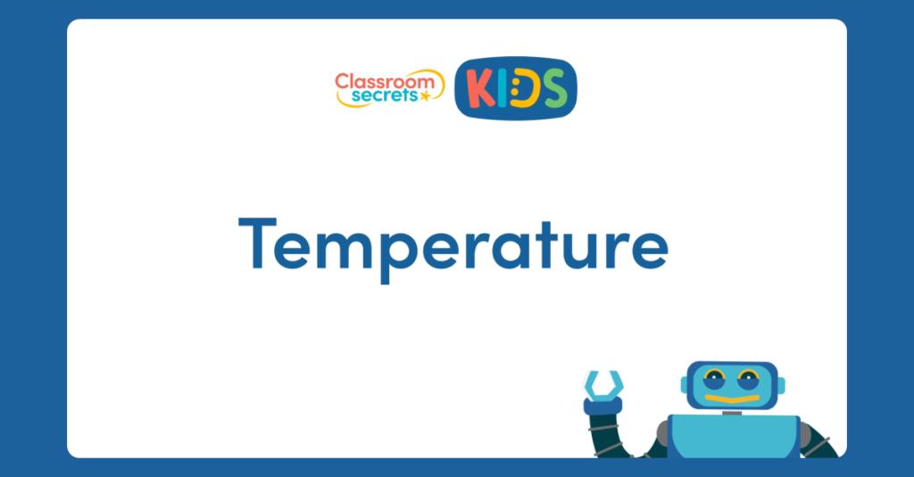 Year 2 Temperature Video