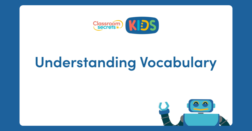 Year 2 Understanding Vocabulary Video Tutorial