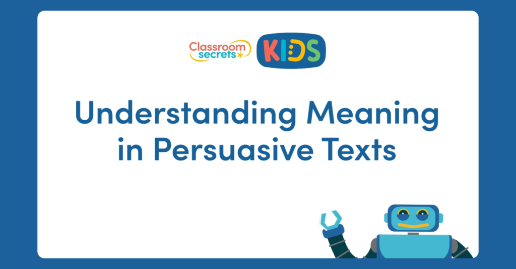 Understanding Meaning in Persuasive Texts Video Tutorial