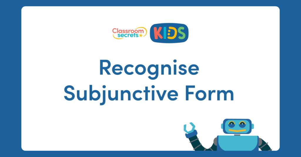 Subjunctive Form Video