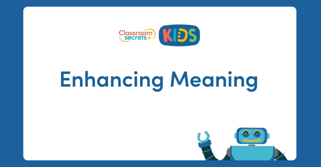 Year 3 Enhancing Meaning