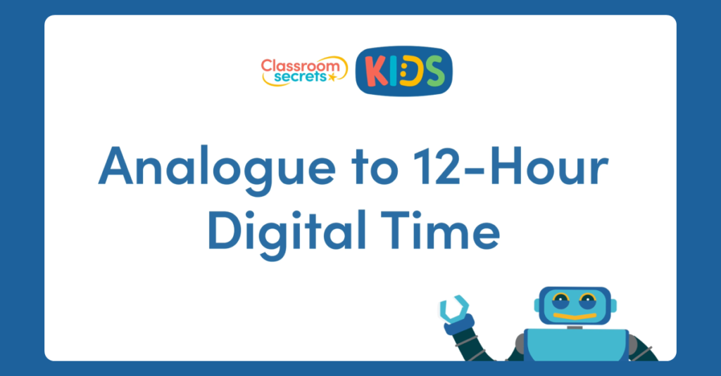 Year 4 Analogue to 12-Hour Digital Time Video Tutorial