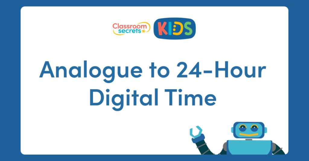 Year 4 Analogue to 24-Hour Digital Time Video Tutorial