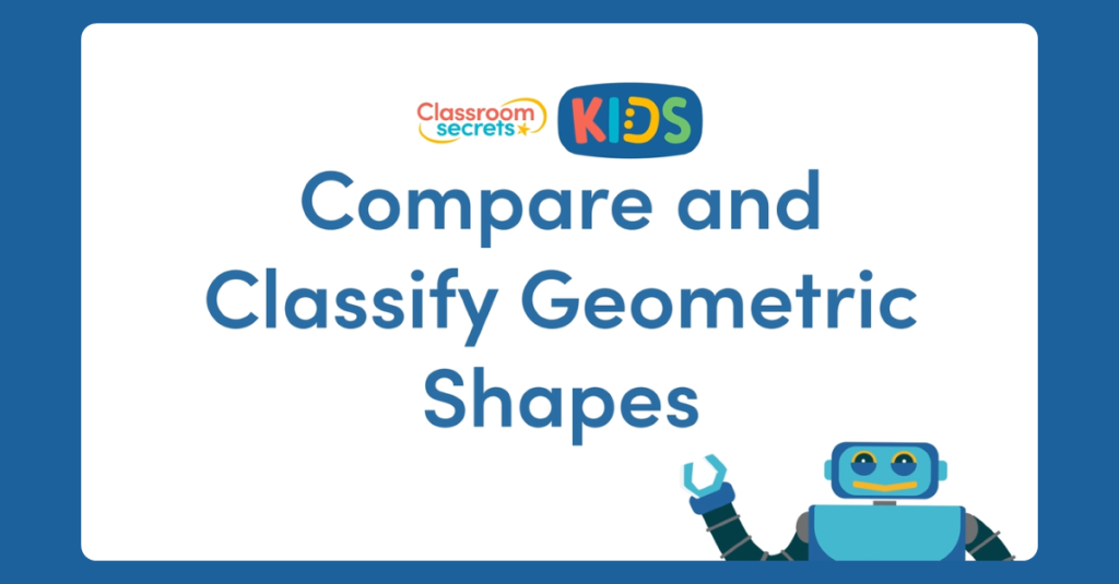 Year 6 Compare and Classify Geometric Shapes Video