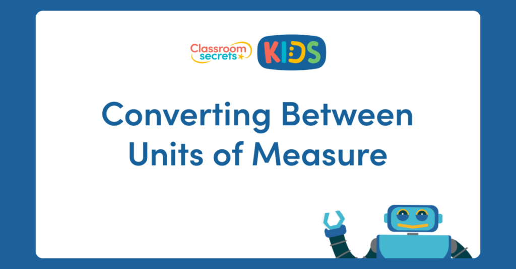 Year 4 Converting Between Units of Measure Video Tutorial