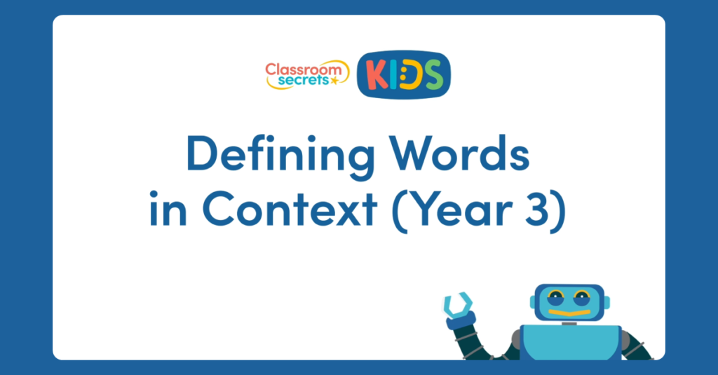 Year 3 Defining Words in Context Video Tutorial