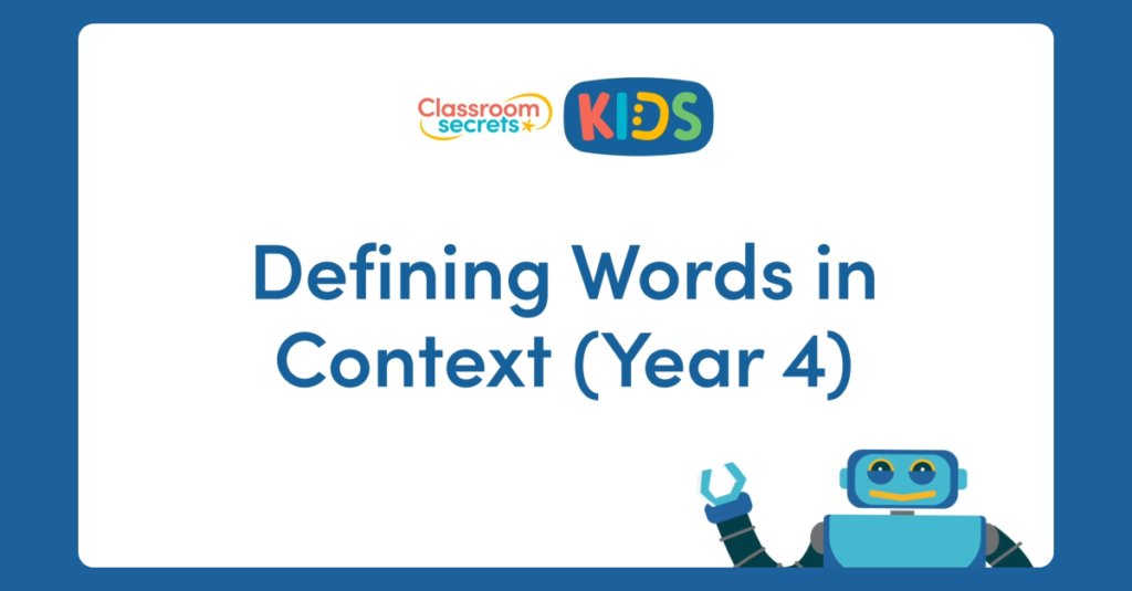 Year 4 Defining Words in Context Video Tutorial