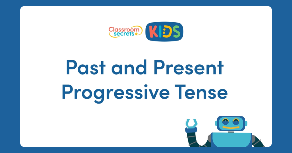 Year 2 Past and Present Progressive Tenses Video