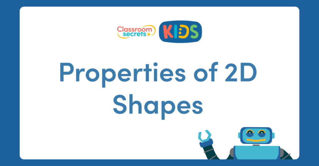 Year 2 Properties of 2D Shapes Video
