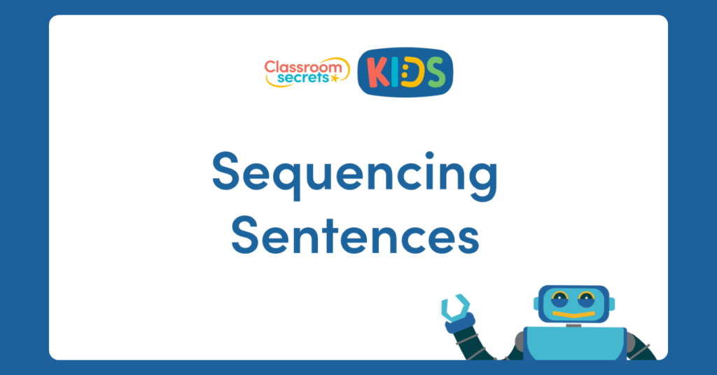 Year 1 Sequencing Sentences Video Tutorial