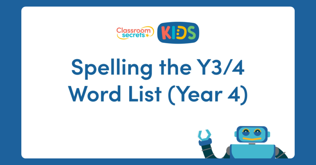 Year 4 Spelling the Year 3/4 Word List Video