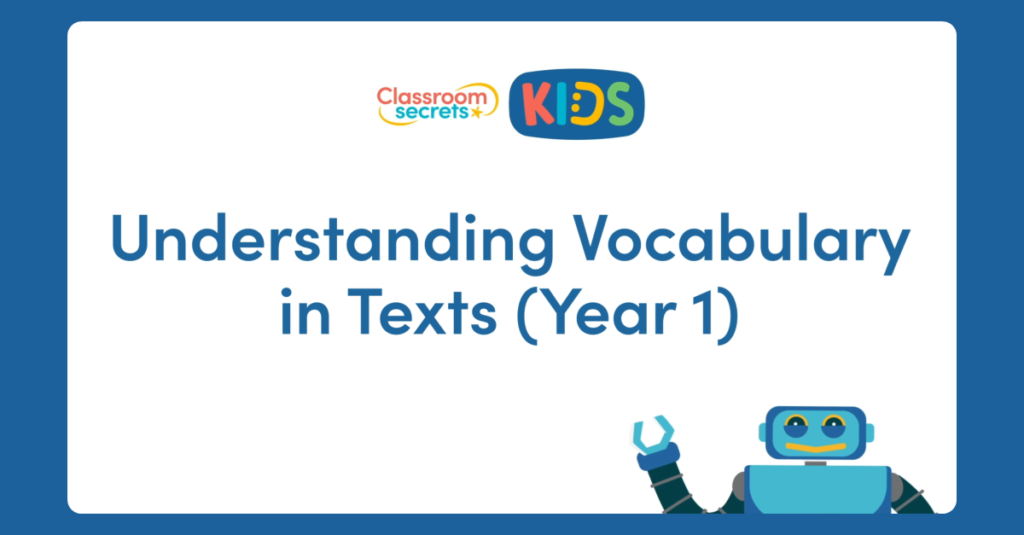 Year 1 Understanding Vocabulary in Texts Video
