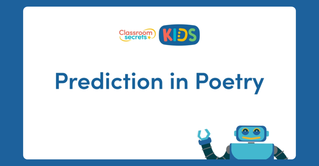Year 6Prediction in Poetry Video