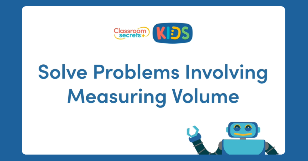 Year 5 Solve Problems Involving Measuring Volume Video