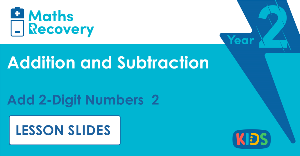 Add 2-Digit Numbers 2 Year 2 Lesson Slides