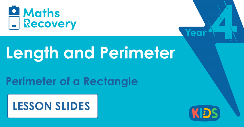 Year 4 Perimeter of a Rectangle Lesson Slides