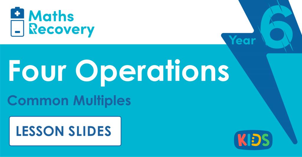 Common Multiples Lesson Slides